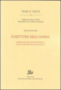 Scritture dell'anima. Esperienze religiose femminili nella Toscana del Settecento