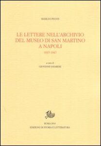 Le lettere nell'Archivio del Museo di San Marino a Napoli. 1835-1847
