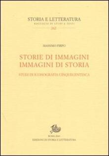 Storie di immagini. Immagini di storia. Studi di iconografia cinquecentesca.pdf