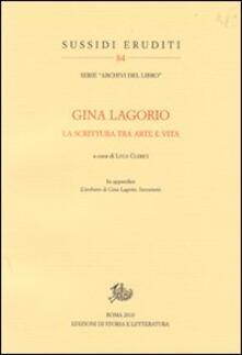 Gina Lagorio. La scrittura tra arte e vita - copertina
