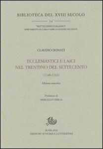Ecclesiastici e laici nel Trentino del Settecento (1748-1763)
