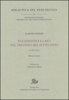 Ecclesiastici e laici nel Trentino del Settecento (1748-1763) - Claudio Donati - copertina
