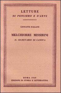 Melchiorre Missirini. Il segretario di Canova