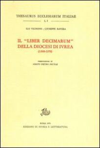 Il «Liber decimarum» della diocesi di Ivrea (1368-1370)