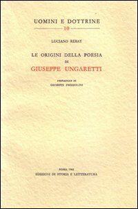 Le origini della poesia di Giuseppe Ungaretti