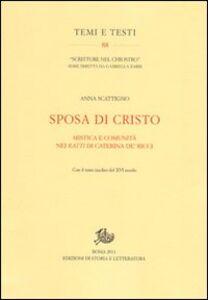 Sposa di Cristo. Musica e comunità nei «Ratti» di Caterina de' Ricci. Con il testo inedito del XVI secolo