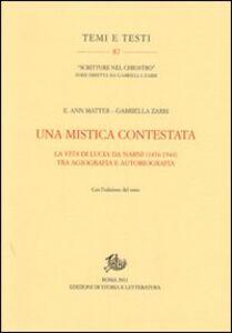Una mistica contestata. La vita di Lucia da Narni (1476-1544) tra agiografia e autobiografia