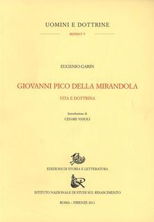 Giovanni Pico della Mirandola. Vita e dottrine - Eugenio Garin - copertina