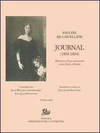 Journal (1855-1894). Mémoires d'une aristocrate entre Paris et Berlin