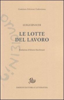 Le lotte del lavoro - Luigi Einaudi - copertina