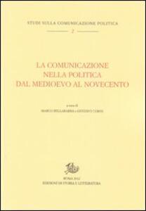 La comunicazione nella politica dal Medioevo al Novecento