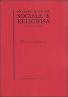 Ricerche di storia sociale e religiosa. Vol. 80 - copertina