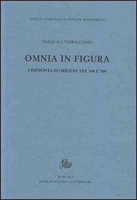Omnia in figura. L'impronta di Origene tra '400 e '500