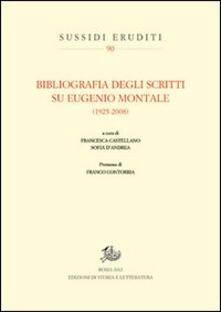 Bibliografia degli scritti su Eugenio Montale (1925-2008) - copertina