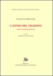 L' antro del filosofo. Studi su Giordano Bruno