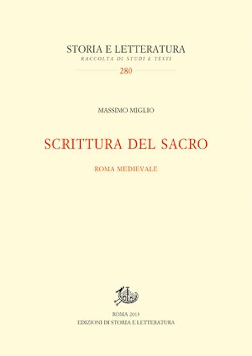 Scrittura del sacro. Roma medievale