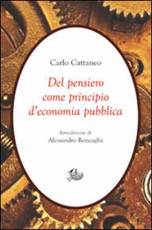Del pensiero come principio d'economia pubblica - Carlo Cattaneo - copertina