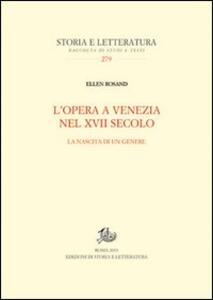 L' opera a Venezia nel XVII secolo. La nascita di un genere
