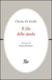 Il filo della spada - Charles de Gaulle - copertina