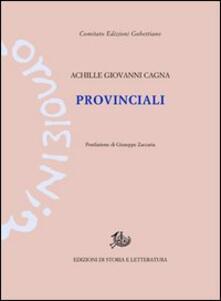 Provinciali - Achille Giovanni Cagna - copertina