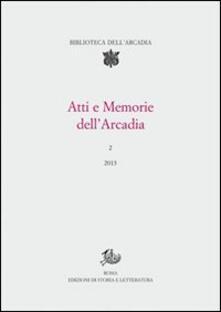 Atti e memorie dell'Arcadia (2013). Vol. 2 - copertina