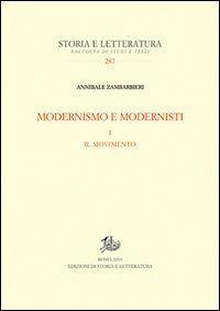 Modernismo e modernisti. Vol. 1: Il movimento.