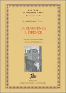 La Resistenza a Firenze - Carlo Francovich - copertina