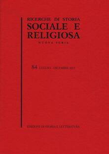 Ricerche di storia sociale e religiosa (2013). Vol. 84 - copertina