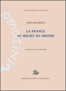 La France au milieu du monde - Édouard Berth - copertina