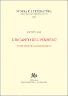 L incanto del pensiero. Studi e ricerche su Giordano Bruno.pdf