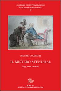 Il mistero Stendhal. Saggi, note, confronti