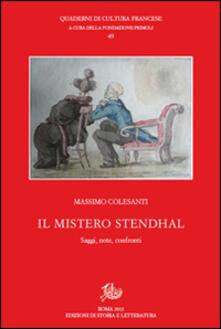 Il mistero Stendhal. Saggi, note, confronti - Massimo Colesanti - copertina