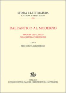 Dall'antico al moderno. Immagini del classico nelle letterature europee - copertina