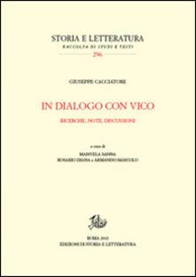 In dialogo con Vico. Ricerche, note, discussioni - Giuseppe Cacciatore - copertina