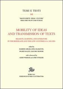 Mobility of ideas and transmission of texts, religion, learning, and literature in the Rhineland and the low countries (ca. 1300-1550) - copertina