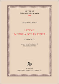 Lezioni di storia ecclesiastica. L'antichità