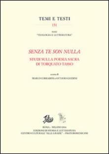«Senza te son nulla». Studi sulla poesia sacra di Torquato Tasso - copertina