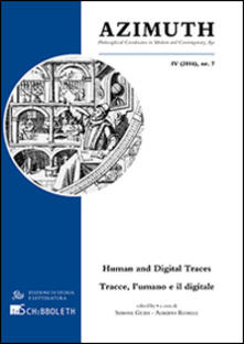 Azimuth (2016). Ediz. italiana, inglese e tedesca. Vol. 7: Philosophical coordinates in modern and contemporary age. Human and digital traces.