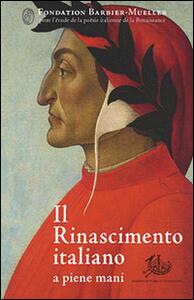 Il Rinascimento italiano a piene mani