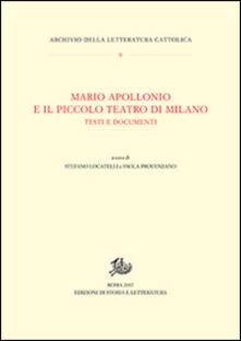 Mario Apollonio e il Piccolo teatro di Milano. Testi e documenti - copertina