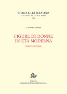 Figure di donne in età moderna. Modelli e storie - Gabriella Zarri - copertina