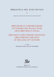 Diplomazia e comunicazione letteraria nel secolo XVIII: Gran Bretagna e Italia. Ediz. italiana e inglese - copertina