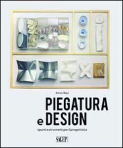 Piegatura e design. Spunti e strumenti per il progettista