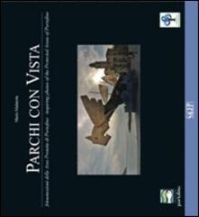 Parchi con vista. Fotoemozioni delle aree protette di Portofino-Inspiring photos of the proteced areas of Portofino - Mario Malatesta - copertina