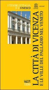 Vicenza e le ville del Palladio nel Veneto