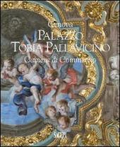 Genova palazzo Tobia Pallavicino. Camera di Commercio