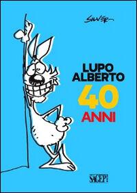 Lupo Alberto 40 anni