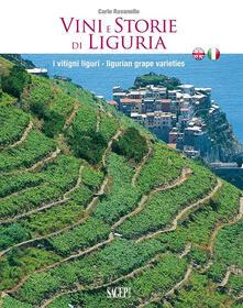 Voluntariadobaleares2014.es Vini e storie di Liguria. I vitigni liguri. Ediz. italiana e inglese Image