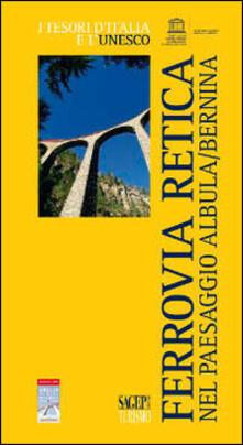 Winniearcher.com La Ferrovia Retica nel paesaggio Albula/Bernina Image