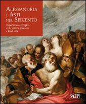 Alessandria e Asti nel seicento. Repertorio antologico della pittura genovese e lombarda